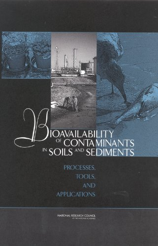 9780309086257: Bioavailability of Contaminants in Soils and Sediments: Processes, Tools, and Applications