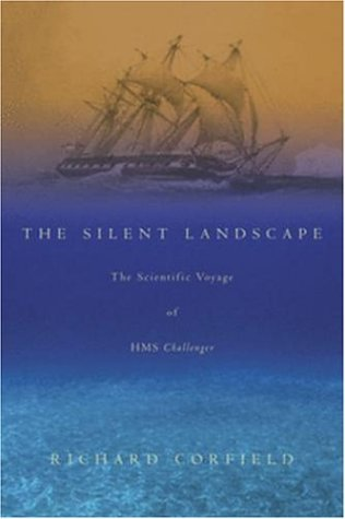 9780309089043: The Silent Landscape: The Scientific Voyage of HMS Challenger