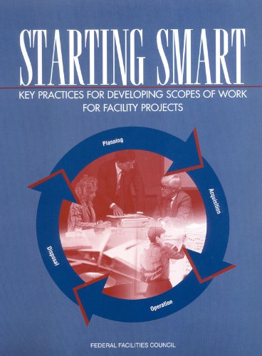 9780309089203: Starting Smart: Key Practices for Developing Scopes of Work for Facility Projects
