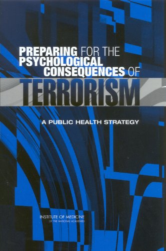 9780309089555: Preparing for the Psychological Consequences of Terrorism: A Public Health Strategy