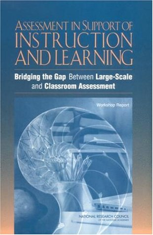 Assessment in Support of Instruction and Learning: National Research Council,