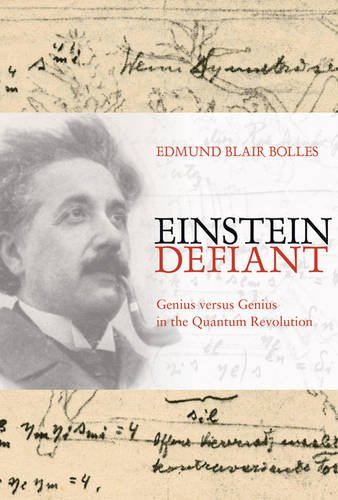 9780309089982: Einstein Defiant: Genius Versus Genius in the Quantum Revolution