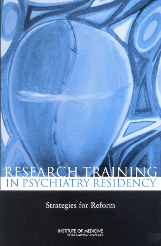 9780309090711: Research Training in Psychiatry Residency: Strategies for Reform