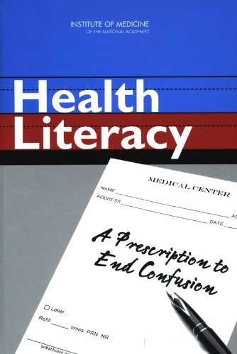 9780309091176: Health Literacy: A Prescription to End Confusion