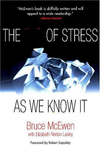 9780309091213: The End of Stress As We Know It