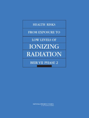 9780309091565: Health Risks from Exposure to Low Levels of Ionizing Radiation: BEIR VII Phase 2