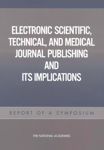 9780309091619: Electronic Scientific, Technical, and Medical Journal Publishing and Its Implications: Report of a Symposium