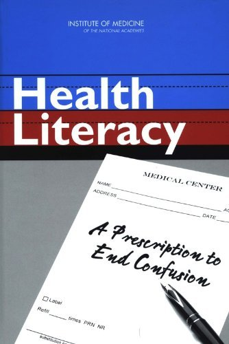 9780309091954: Health Literacy:: A Prescription to End Confusion