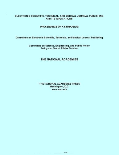 9780309092173: Electronic Scientific, Technical, and Medical Journal Publishing and Its Implications: Proceedings of a Symposium