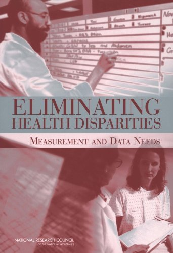 9780309092319: Eliminating Health Disparities: Measurement and Data Needs