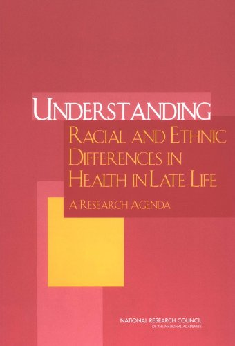9780309092470: Understanding Racial and Ethnic Differences in Health in Late Life: A Research Agenda