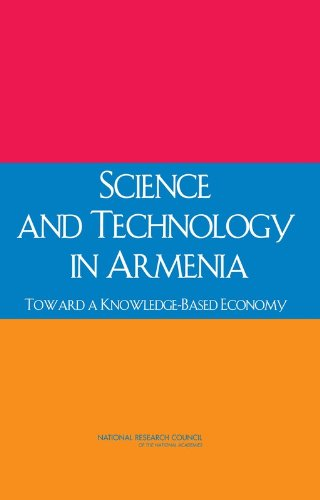 Science and Technology in Armenia: Toward a Knowledge-Based Economy: Committee on Science and ...