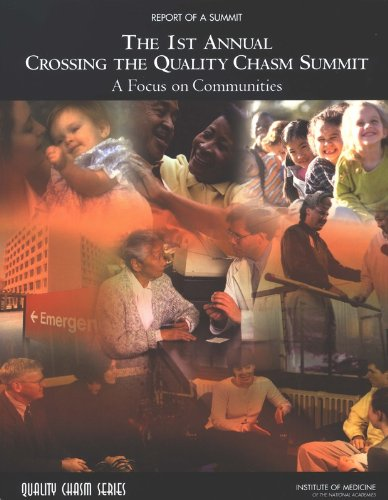 1st Annual Crossing the Quality Chasm Summit: Committee on the