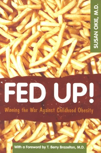 9780309093101: Fed Up!: Winning the War Against Childhood Obesity