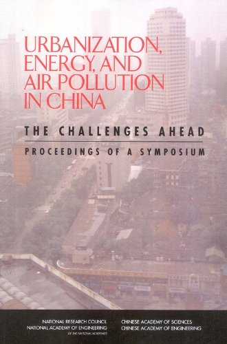 9780309093231: Urbanization, Energy, and Air Pollution in China: The Challenges Ahead -- Proceedings of a Symposium