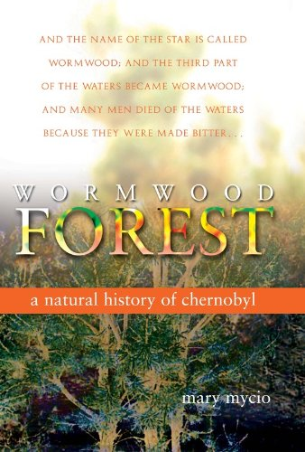 9780309094306: Wormwood Forest: A Natural History of Chernobyl