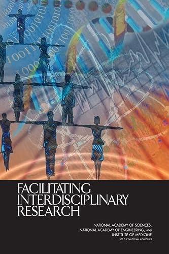 9780309094351: Facilitating Interdisciplinary Research