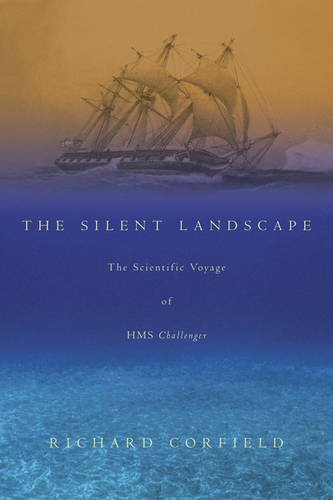 9780309095099: The Silent Landscape: The Scientific Voyage of HMS Challenger