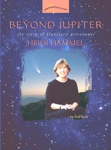9780309095525: Beyond Jupiter: The Story of Planetary Astronomer Heidi Hammel (Women's Adventures in Science)