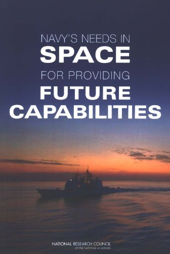 9780309096775: Navy's Needs in Space for Providing Future Capabilities