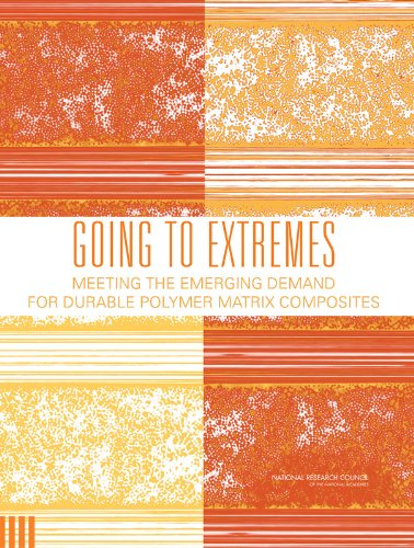 9780309097154: Going to Extremes: Meeting the Emerging Demand for Durable Polymer Matrix Composites