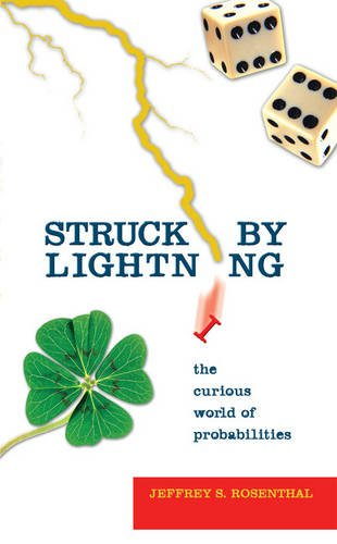 9780309097345: Struck by Lightning: The Curious World of Probabilities (Mathematics)