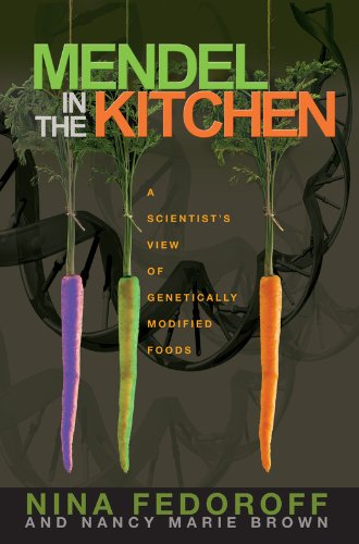 9780309097383: Mendel in the Kitchen: A Scientist's View of Genetically Modified Foods