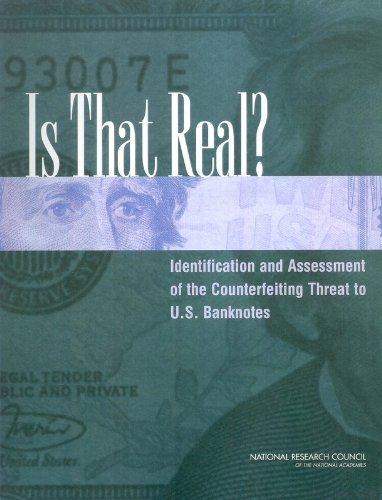 9780309101240: Is That Real?: Identification and Assessment of the Counterfeiting Threat for U.S. Banknotes