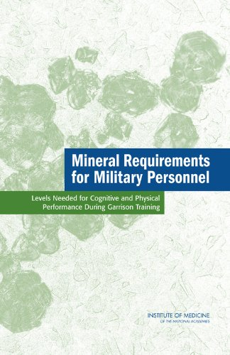 9780309101264: Mineral Requirements for Military Personnel: Levels Needed for Cognitive and Physical Performance During Garrison Training