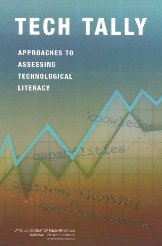 Tech Tally: Approaches to Assessing Technological Literacy: Greg Pearson