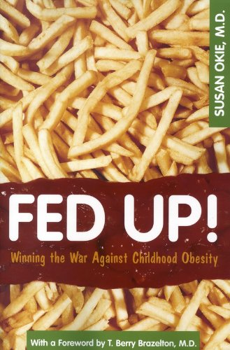 9780309101981: Fed Up!: Winning the War Against Childhood Obesity