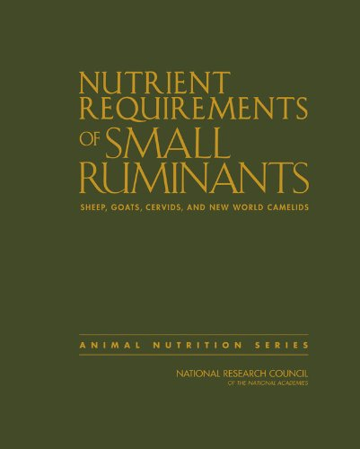 9780309102131: Nutrient Requirements of Small Ruminants: Sheep, Goats, Cervids, and New World Camelids