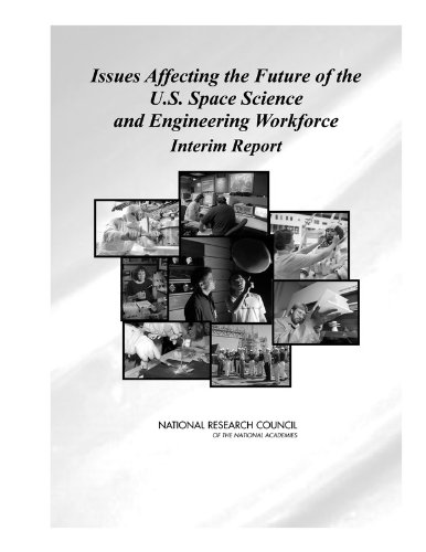 9780309102179: Issues Affecting the Future of the U.s. Space Science And Engineering Workforce: Interim Report