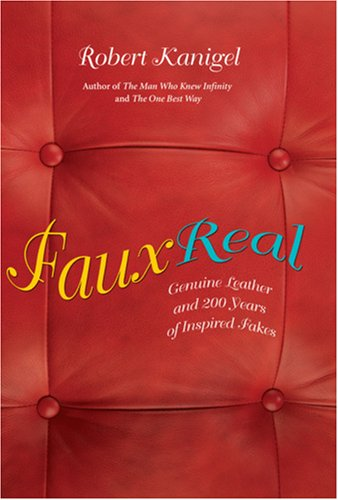9780309102360: Faux Real: Genuine Leather and 200 Years of Inspired Fakes