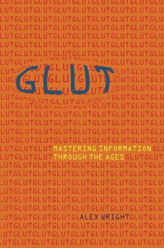 9780309102384: Glut: Mastering Information Through the Ages