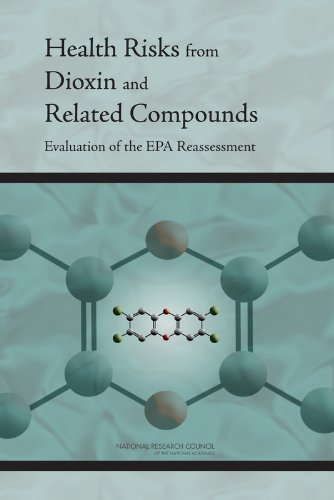 9780309102582: Health Risks from Dioxin and Related Compounds: Evaluation of the EPA Reassessment