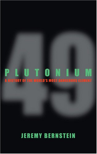 9780309102964: Plutonium: A History of the World's Most Dangerous Element