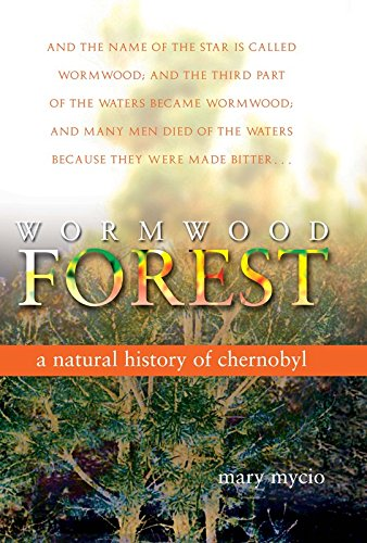 9780309103091: Wormwood Forest: A Natural History of Chernobyl