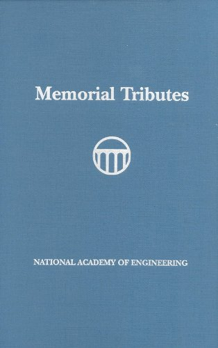Memorial Tributes: National Academy of Engineering, Volume II: National Academy Of Engineering