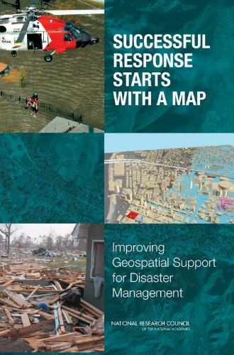 9780309103404: Successful Response Starts with a Map: Improving Geospatial Support for Disaster Management