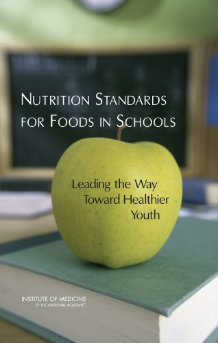 9780309103831: Nutrition Standards for Foods in Schools: Leading the Way Toward Healthier Youth