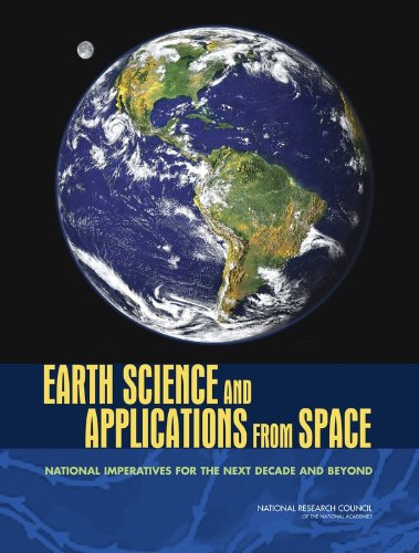 9780309103879: Earth Science and Applications from Space: National Imperatives for the Next Decade and Beyond