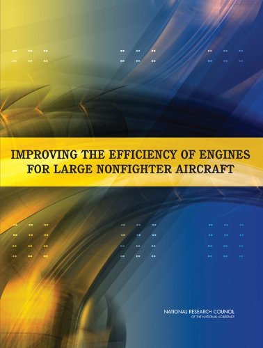 9780309103992: Improving the Efficiency of Engines for Large Nonfighter Aircraft