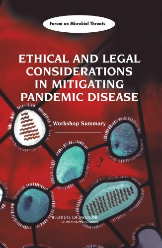 9780309107693: Ethical and Legal Considerations in Mitigating Pandemic Disease: Workshop Summary