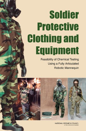 9780309109338: Soldier Protective Clothing and Equipment: Feasibility of Chemical Testing Using a Fully Articulated Robotic Mannequin