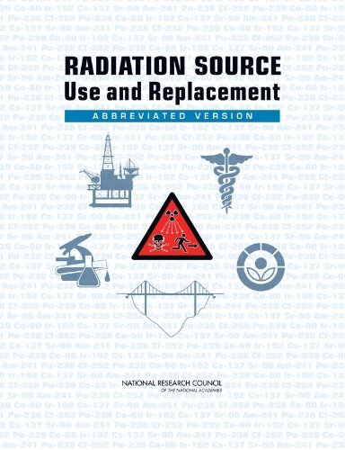 9780309110143: Radiation Source Use and Replacement: Abbreviated Version