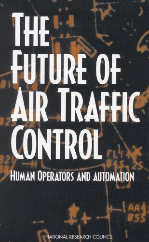 9780309111614: The Future of Air Traffic Control: Human Operators and Automation
