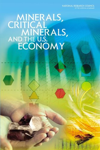 9780309112826: Minerals, Critical Minerals, and the U.S. Economy