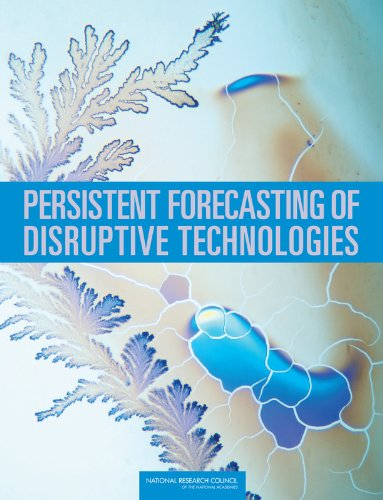 9780309116602: Persistent Forecasting of Disruptive Technologies