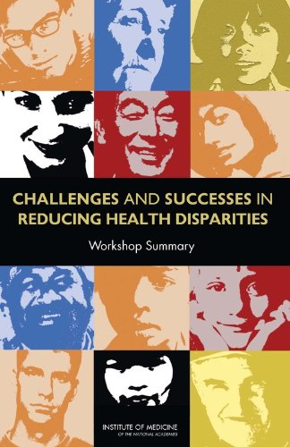 9780309116909: Challenges and Successes in Reducing Health Disparities: Workshop Summary